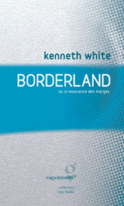 Borderland de Kenneth White