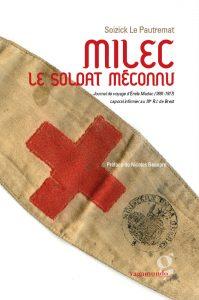 Milec, le soldat méconnu